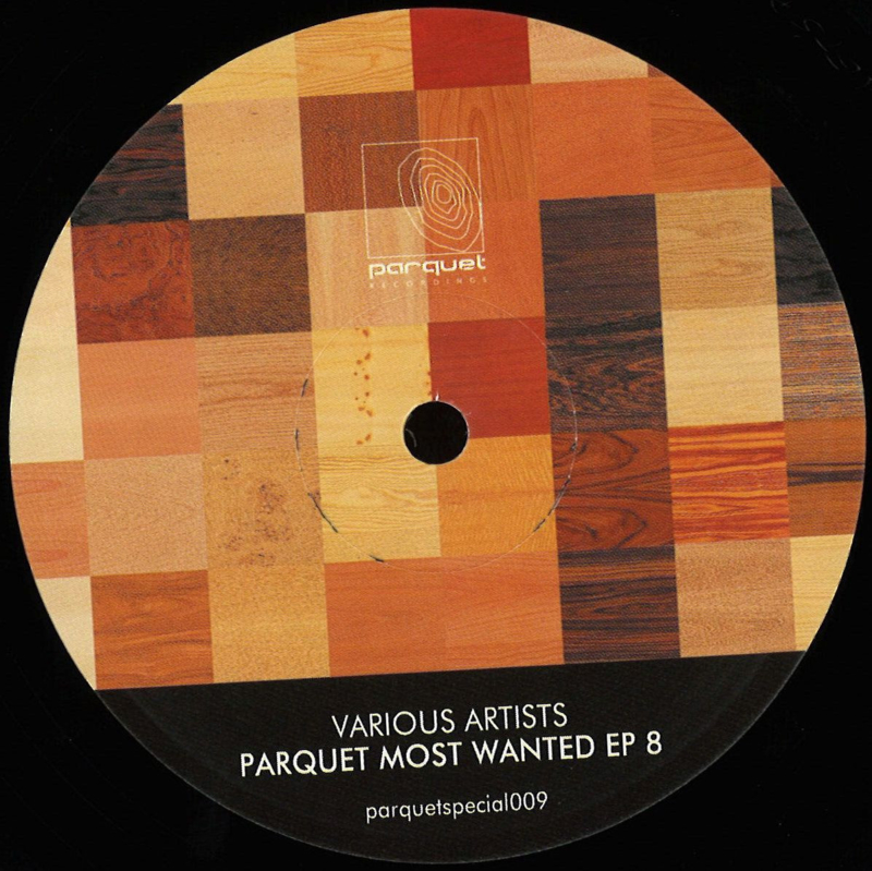 Various Artists - Parquet Most Wanted Ep 8 - PARQUETSPECIAL009 | Parquet Recordings