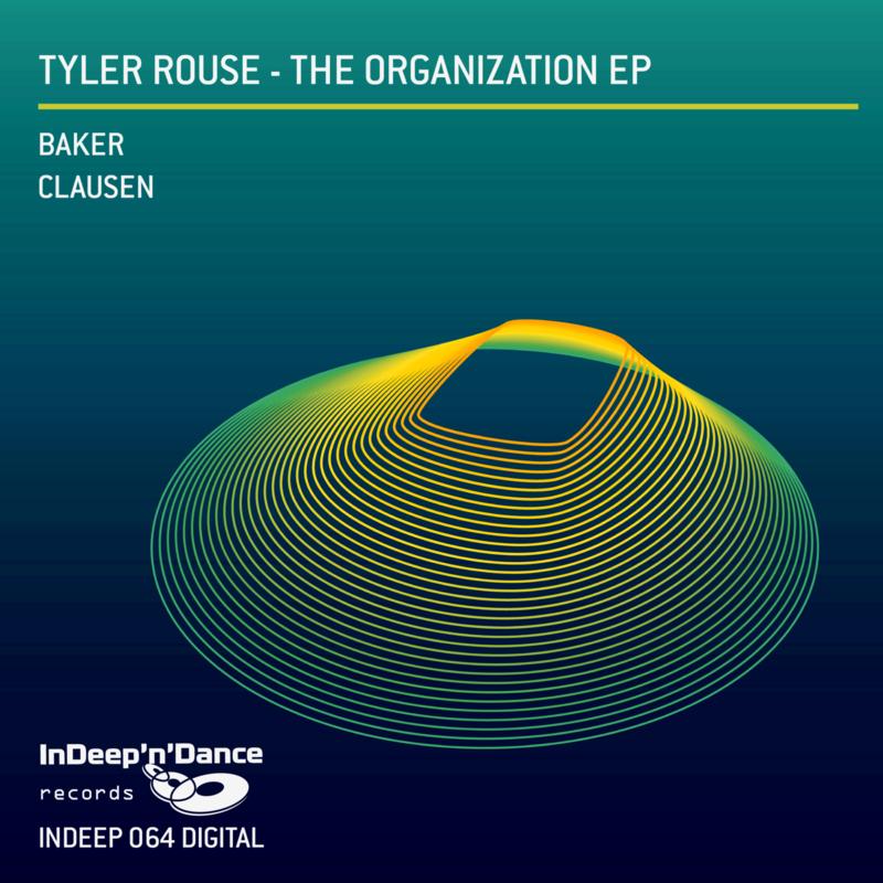 INDEEP064 Tyler Rouse - The Organization EP