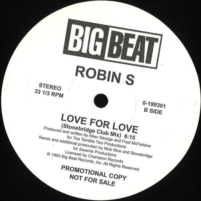 Robin S - Show Me Love / Love For Love - 199301 | USA