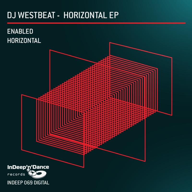 INDEEP069 DJ WestBeat - Horizontal EP