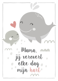 Mama, jij verovert elke dag mijn hart