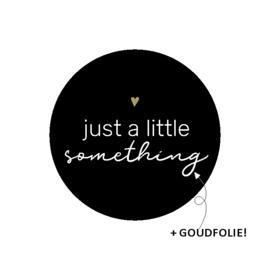 Sticker | Just a little something (10 stuks)