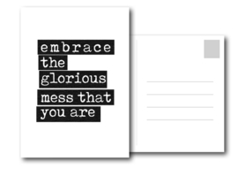 A6 Kaart | Embrace the glorious mess that you are