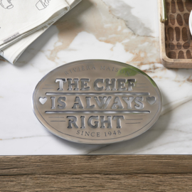 The Chef Is Always Right Trivet 490210 Riviera Maison