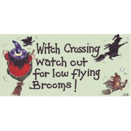 Smiley Sign - Witch Crossing