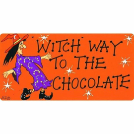 Smiley Sign - Witch Way To The Chocolate
