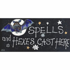 Smiley Sign - Spells And Hexes Cast Here