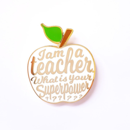 "pin ""I am a teacher what is your superpower?"""