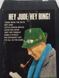 Bing Crosby - Hey Jude / Hey Bing - 8T-SPB-4008