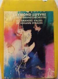 Raymond Lefevre & his orchestra - Les Grandes Valses de johann strauss - Riviera CA 550 004