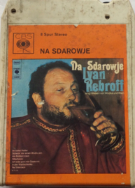 Ivan Rebroff - Na Sdarowje - CBS 42-63410