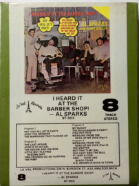 Al Sparks - I heard it at the Barber Shop - La Val Productions - 8T-903 SEALED