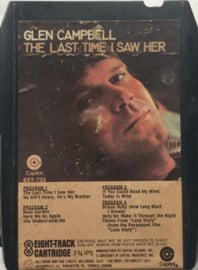 Glen Campbell - The Last Time I Saw Her - 8XT-733