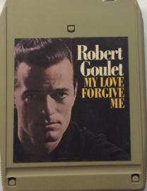 Robert Goulet - My Love Forgive Me - LEA 10012