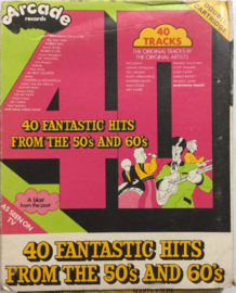 40  Fantastic Hits From The 50's and 60's Arcade Records ADE CA1 & ADE CA2