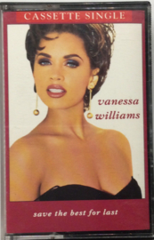 Vanessa Williams - Save the best for last -  Cassette single