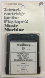Peter Paul and Mary - See What tomorrow Brings - Playtape 0305 - WB W1615 SEALED