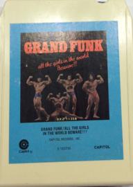 Grand Funk - All the girls in de world beware - Capitol S 123735