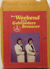 Gebroeders Brouwer  - Een Weekend met de Gebroeders Brouwer