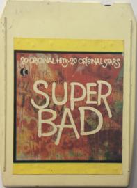 Super Bad - 20 Original Hits - 20 Original Stars -  K-Tel T8T-559