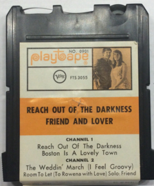 Friend and Lover - Reach out of the Darkness - Playtape  No 0901 / FTS 3055