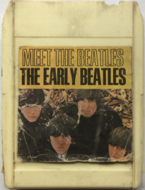 Beatles - The Early Beatles & Meet The Beatles - 8X2T 2521