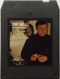 Tom T. Hall - About Love - Mercury MC 8 1-1139