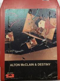 Alton McClain & Destiny - Polydor 8T-6163