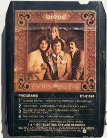 Bread - Lost Without your love - ET- 81094