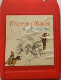 Marrying Maiden - It's a beautiful day - Columbia 18 10 1058