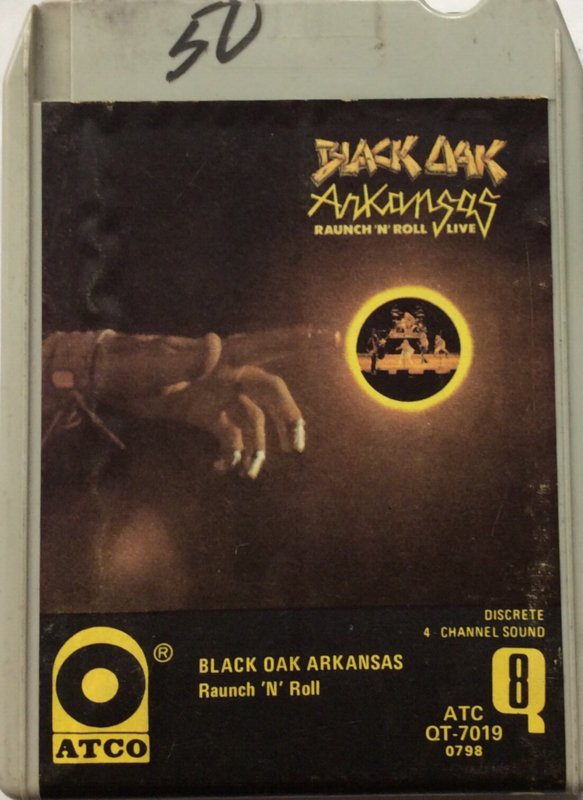 Black Oak Arkansas ‎– Raunch 'N' Roll Live - ATCO Records ATC QT-7019 0798