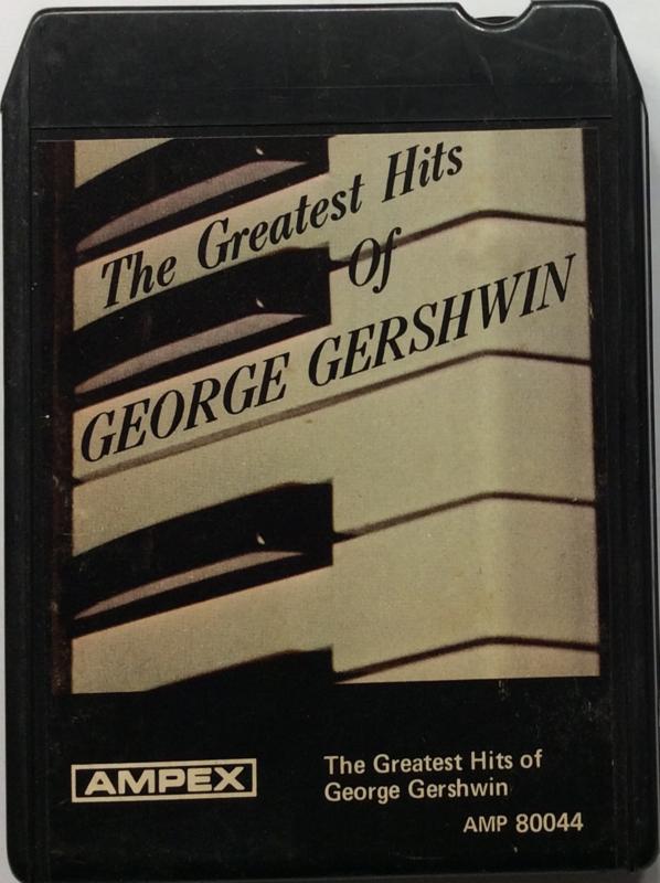 George Gershwin - The Greatest Hits of George Gershwin - AMPEX AMP 80044