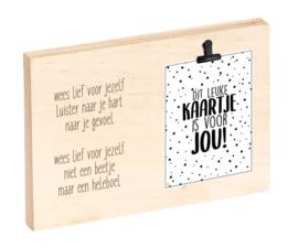 """Houten clipboard """"Wees lief voor jezelf ..."""""""