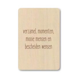 """Houten kaart """"Verzamel momenten ..."""""""