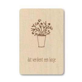 """Houten kaart """"Dat verdient een bosje"""""""