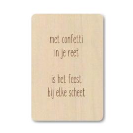 """Houten kaart """"Met confetti in je reet ..."""""""