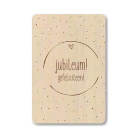 """Houten kaart """"Jubileum gefeliciteerd"""""""