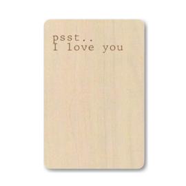 "Houten kaart ""psst ... I love you"""