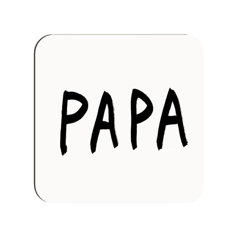 """Onderzetter """"Papa"""""""