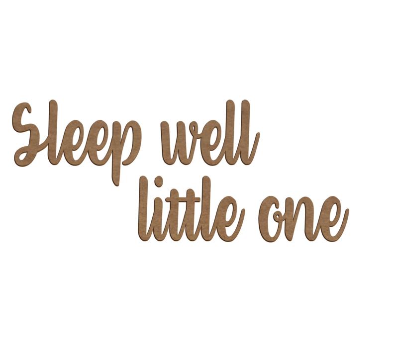 """Houten muurtekst """"Sleep well little one"""""""