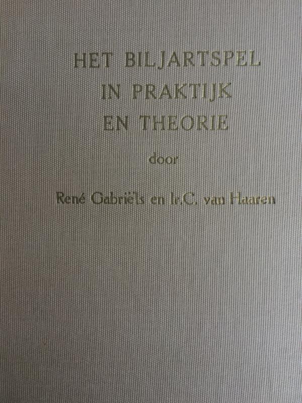 Biljarten in theorie en praktijk 1956 René Gabriëlse