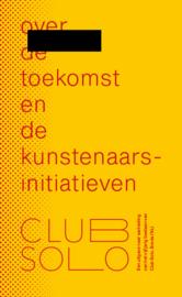 over de toekomst en de kunstenaarsinitiatieven – Nederlandse versie