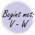 Geur begint met: V - W