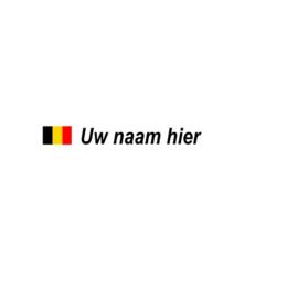 Belgische Vlag + Naam