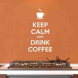 Keep calm and drink coffee Muursticker