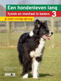 Een hondenleven lang fysiek en mentaal in balans Deel 3: Je senior vervolgt zijn weg