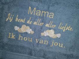 Handdoek - Mama jij bent de aller aller liefste