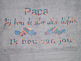 Handdoek - Papa jij bent de aller aller liefste