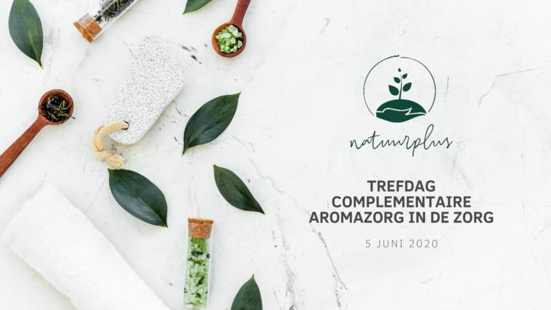 Trefdag COMPLEMENTAIRE AROMAZORG - 5 JUNI 2020