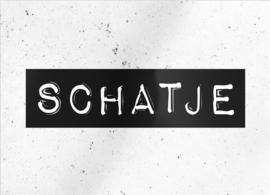 """kaart """"Schatje"""""""